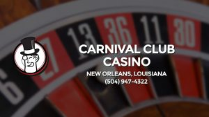 Casino & gambling-themed header image for Barons Bus Charter service to Carnival Club Casino in New Orleans, Louisiana. Please call 5049474322 to contact the casino directly.)